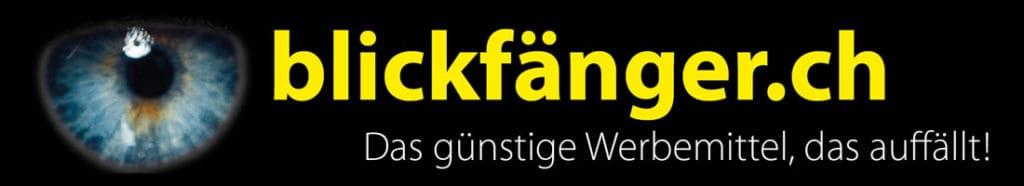 blickfänger.ch – Das günstige Werbemittel, das auffällt!